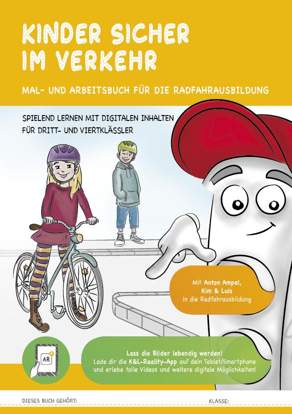 Mal- und Arbeitsbuch zur Radfahrausbildung hilft sicher durch den Straßenverkehr