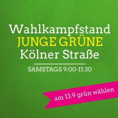 Wahlkampfstand JUNGE GRÜNE Innenstadt @ Kölner Straße vor der Sparkasse