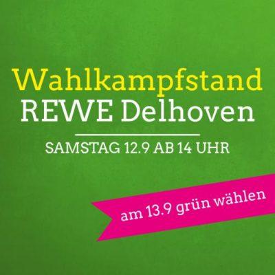 Wahlkampfstand am REWE Delhoven @ In der Nähe des REWE